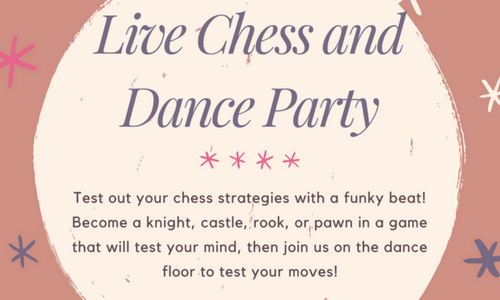 Live Chess/Dance Party